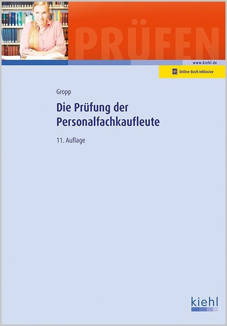 Die Prüfung der Personalfachkaufleute als Buch von Werner Gropp