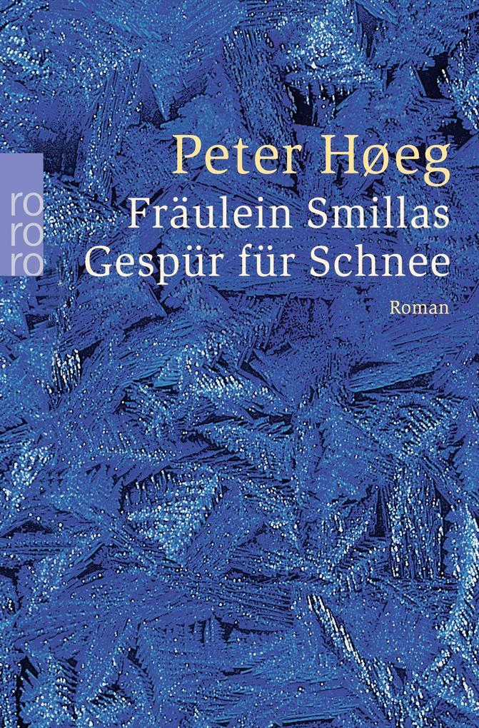 Fräulein Smillas Gespür für Schnee als Taschenbuch von Peter Hoeg