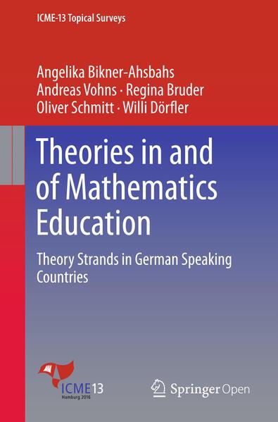 Theories in and of Mathematics Education als Buch von Angelika Bikner-Ahsbahs, Andreas Vohns, Oliver Schmitt, Regina Bruder, Willi Dörfler