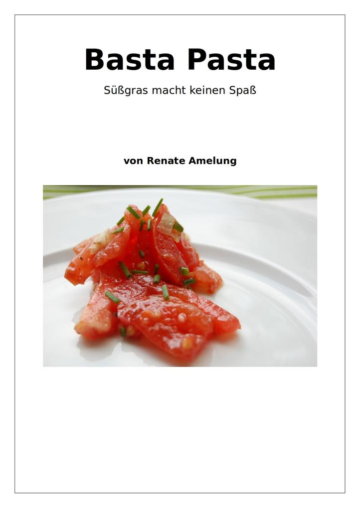 Basta Pasta als eBook von Renate Amelung