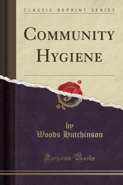 Community Hygiene (Classic Reprint) als Taschen...