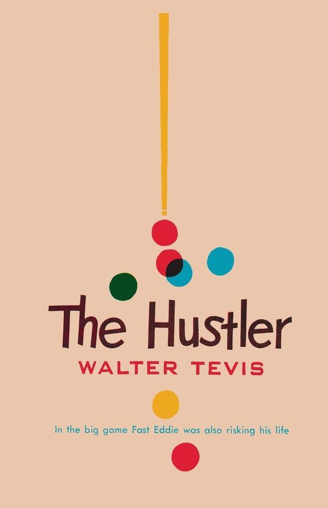 The Hustler als Taschenbuch von Walter S Tevis