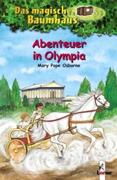 Das magische Baumhaus 19. Abenteuer in Olympia als Buch von Mary Pope Osborne