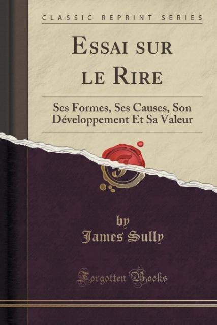 Essai sur le Rire als Taschenbuch von James Sully