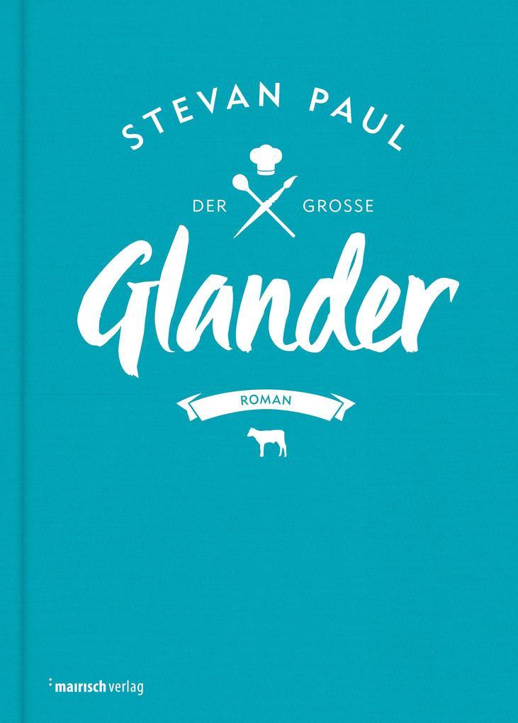 Der große Glander als eBook von Stevan Paul