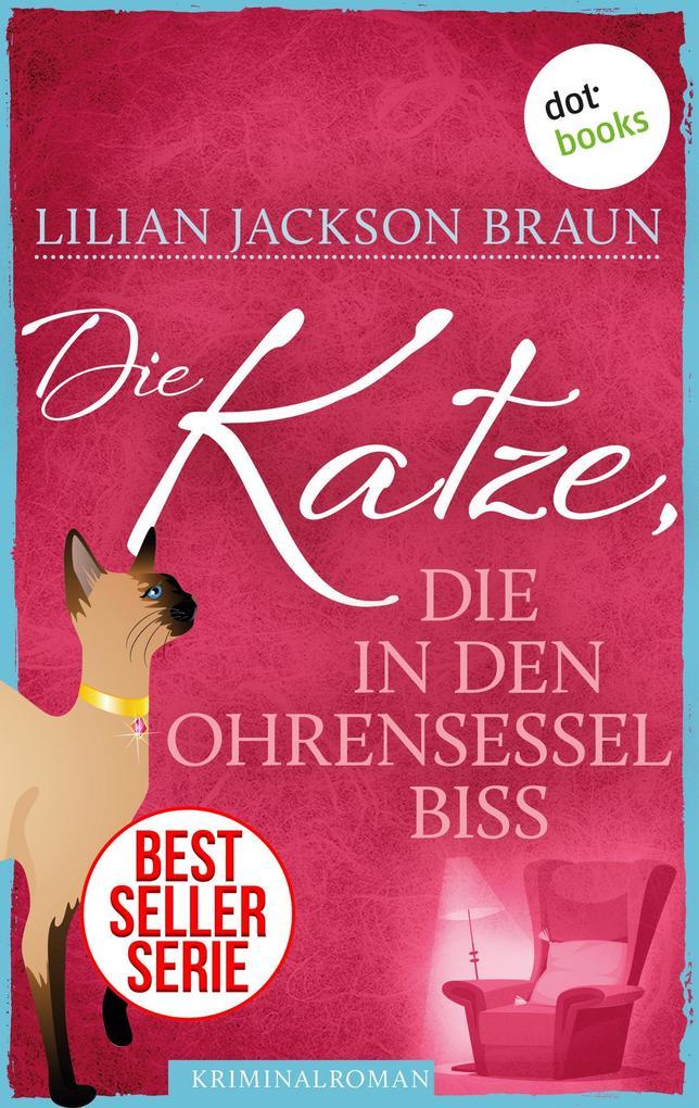 Die Katze, die in den Ohrensessel biss - Band 2 als eBook von Lilian Jackson Braun