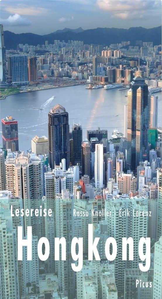 Lesereise Hongkong als eBook von Erik Lorenz, Rasso Knoller