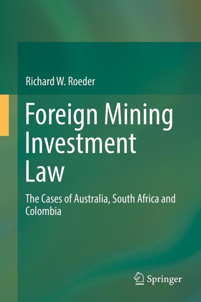 Foreign Mining Investment Law als eBook von Ric...