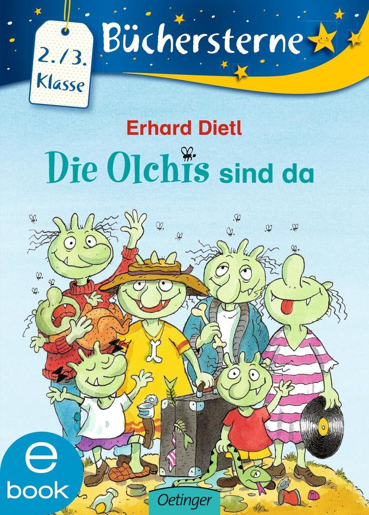 Die Olchis sind da als eBook von Erhard Dietl