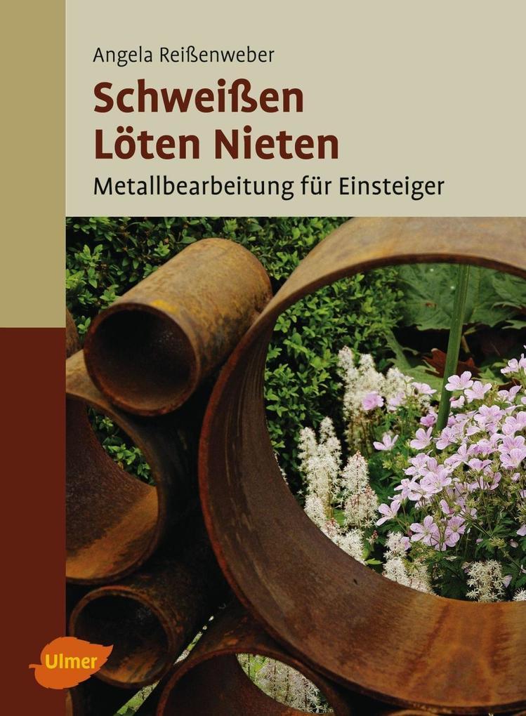 Schweißen, Löten, Nieten als eBook von Angela Reißenweber