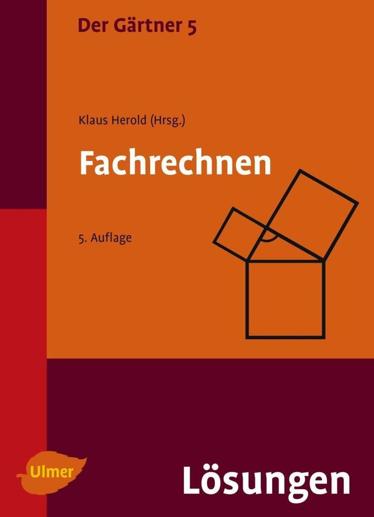 Der Gärtner 5. Fachrechnen. als eBook von Klaus Herold