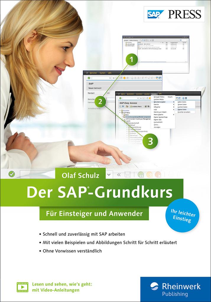 Der SAP-Grundkurs für Einsteiger und Anwender als eBook von Olaf Schulz