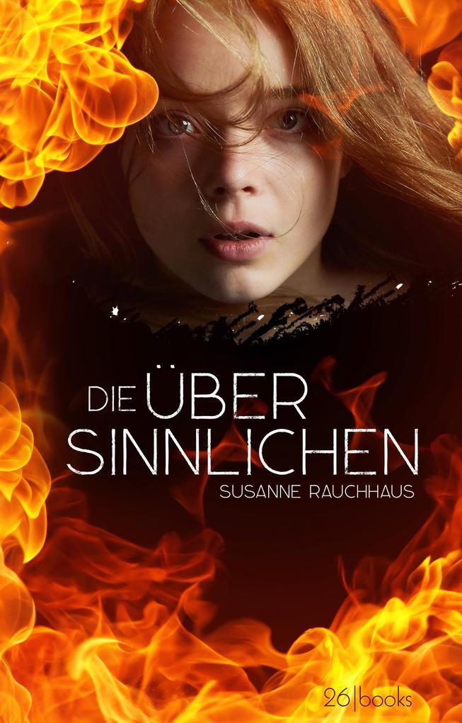 Die Übersinnlichen als eBook von Susanne Rauchhaus