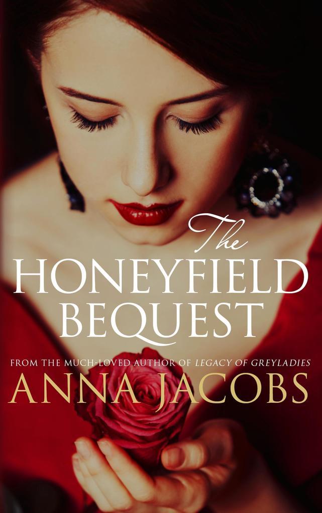 The Honeyfield Bequest als eBook von Anna Jacobs