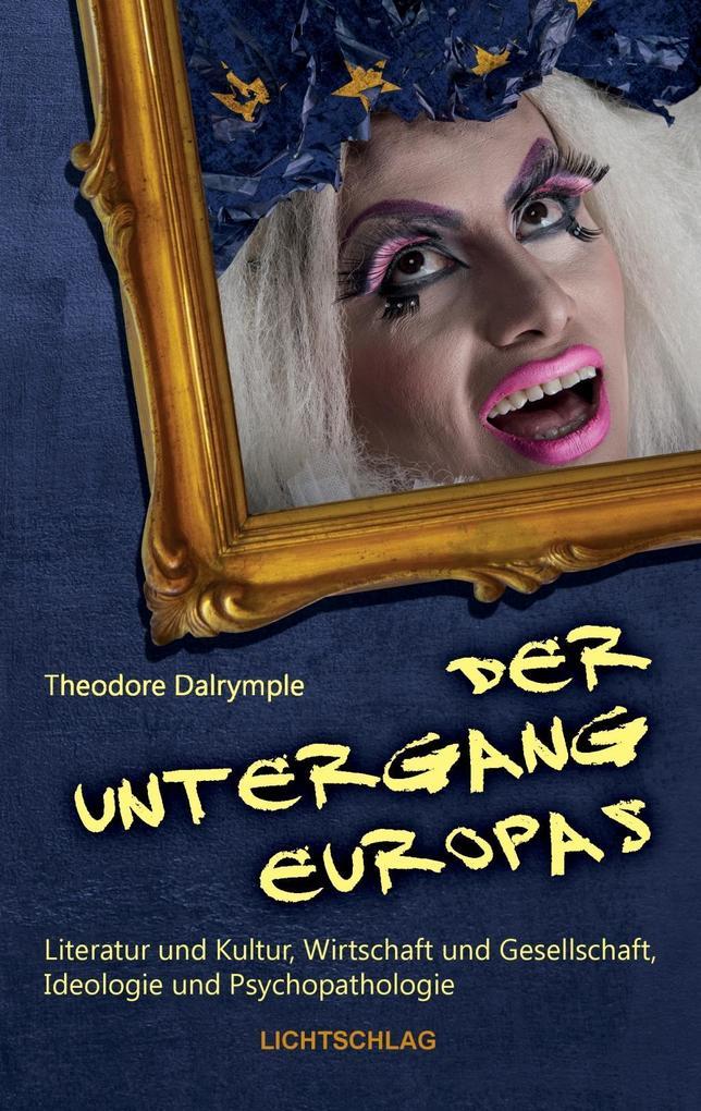 Der Untergang Europas als eBook von Theodore Dalrymple