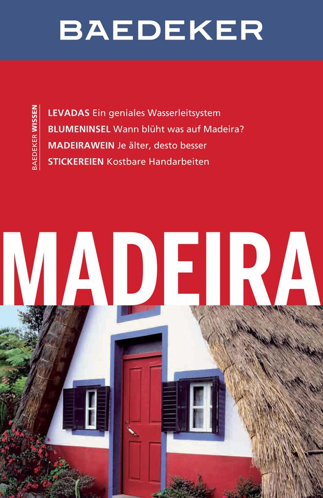 Baedeker Reiseführer Madeira als eBook von Rita Henss, Eva Missler