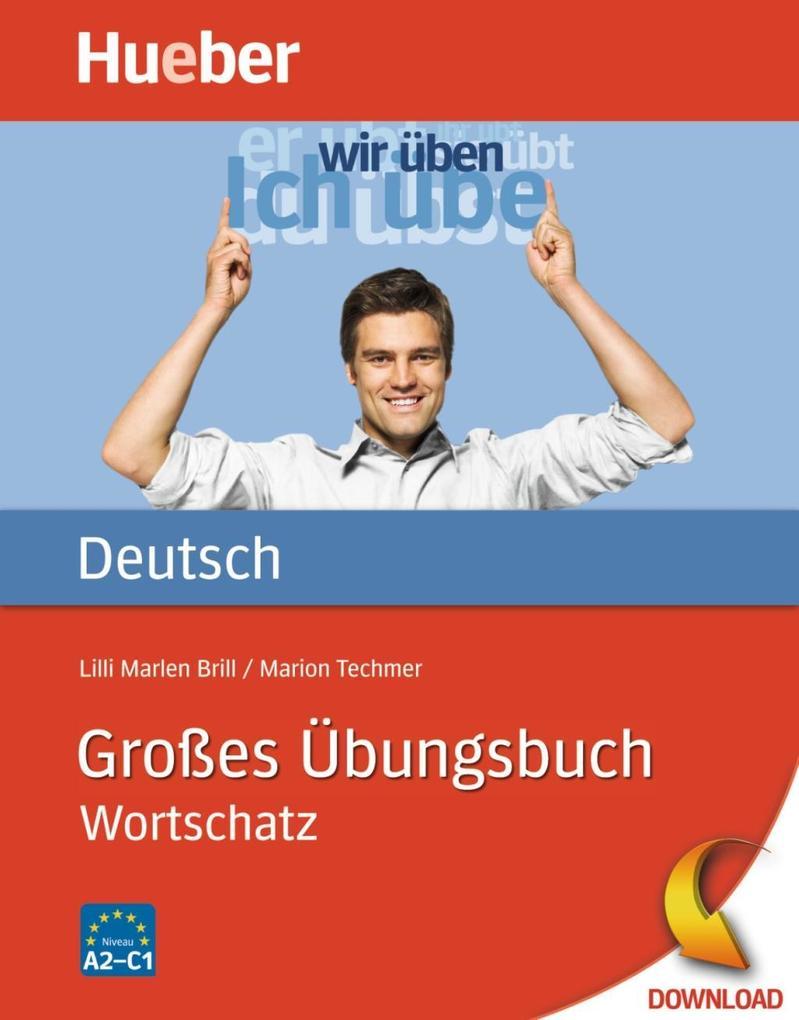 Großes Übungsbuch Deutsch als eBook von Marion Techmer, Lilli Marlen Brill