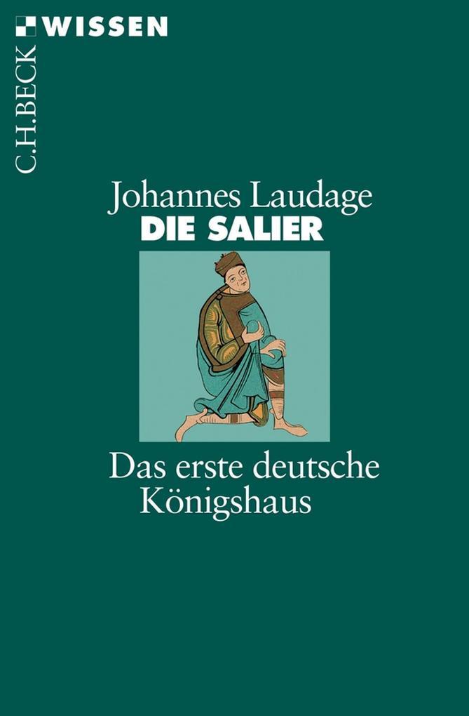 Die Salier als eBook von Johannes Laudage