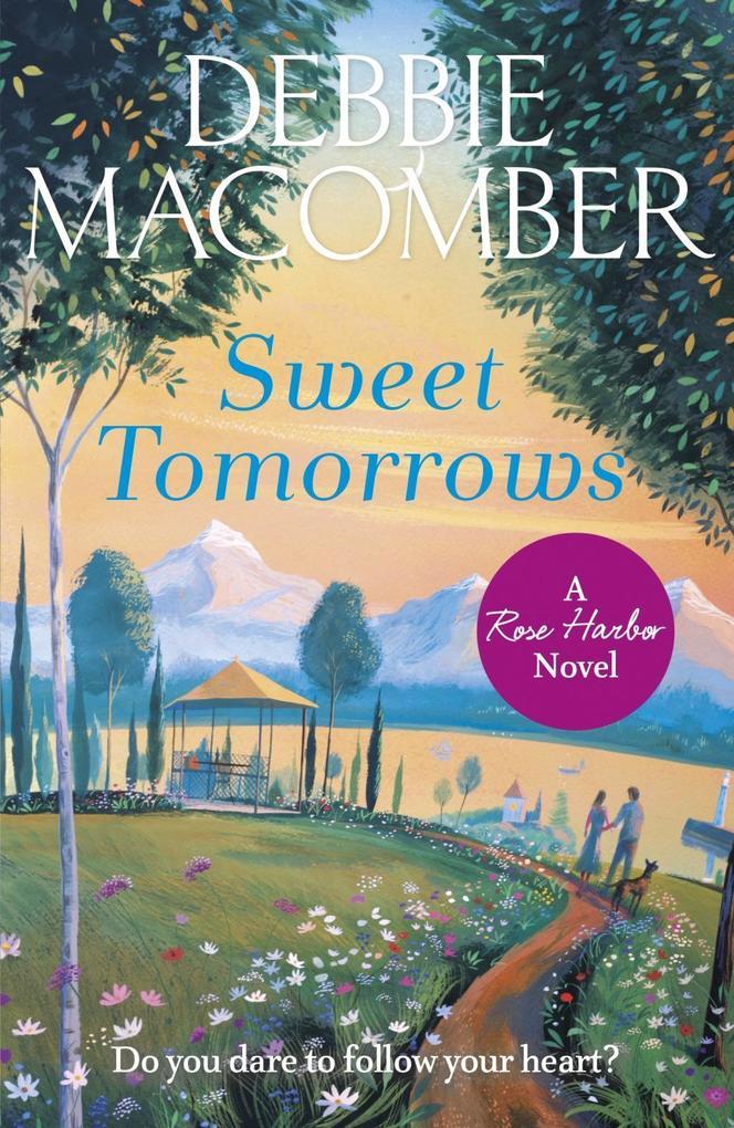 Sweet Tomorrows als eBook von Debbie Macomber