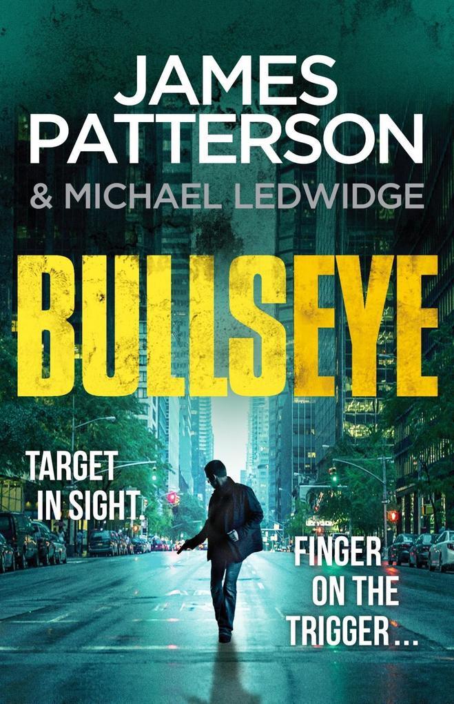 Bullseye als eBook von James Patterson