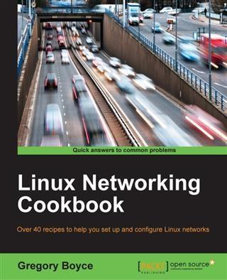 Linux Networking Cookbook als eBook von Gregory...