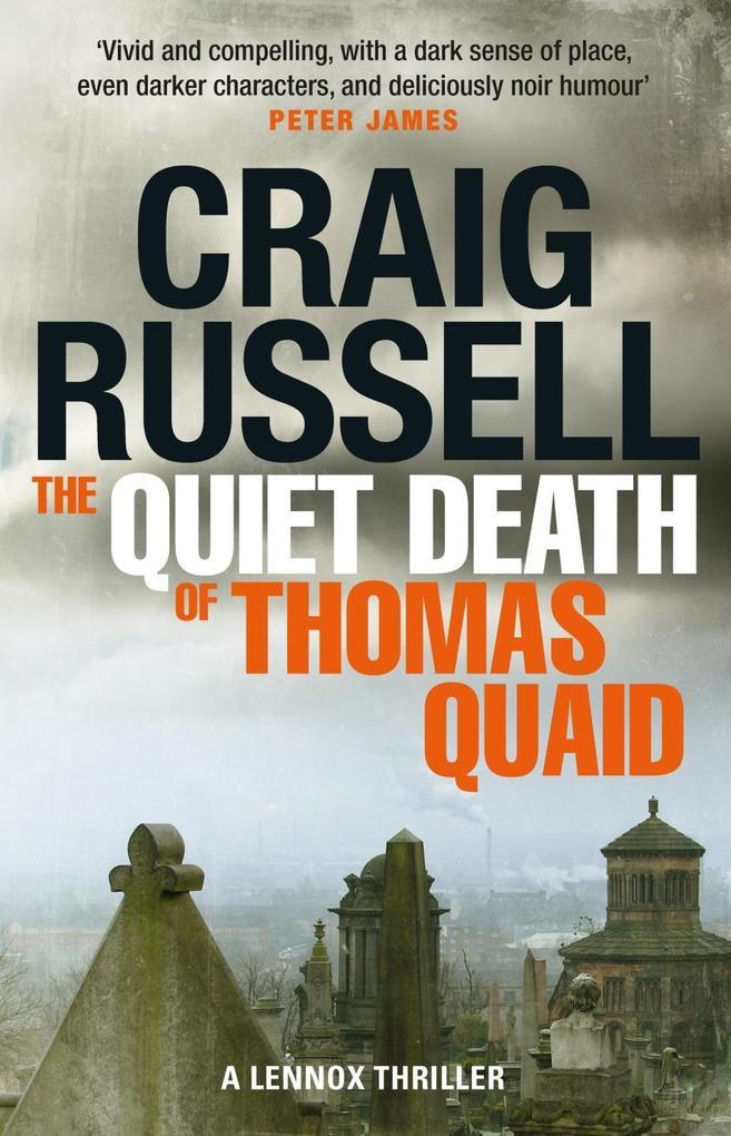 The Quiet Death of Thomas Quaid als eBook von Craig Russell