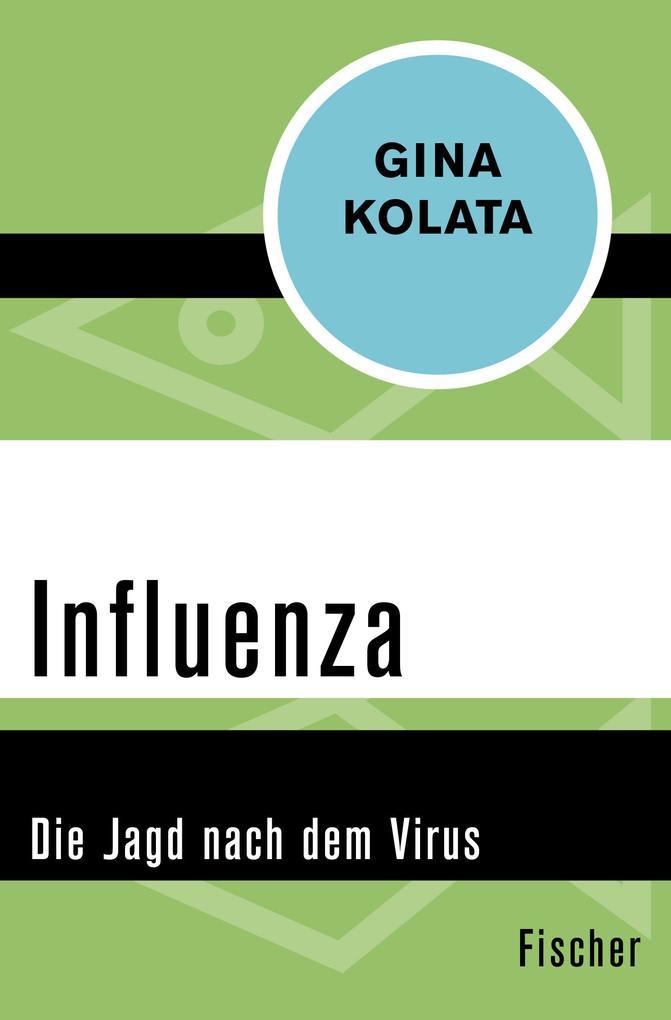 Influenza als Taschenbuch von Gina Kolata