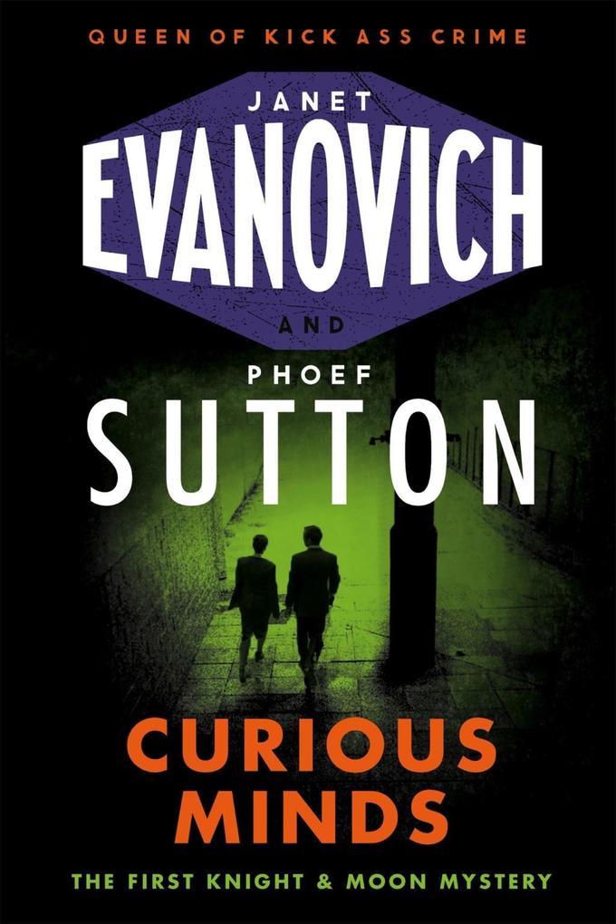 Curious Minds als eBook von Janet Evanovich, Phoef Sutton