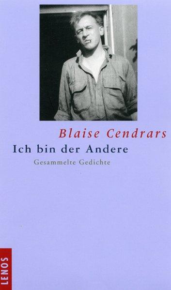 Ich bin der Andere als Buch von Blaise Cendrars
