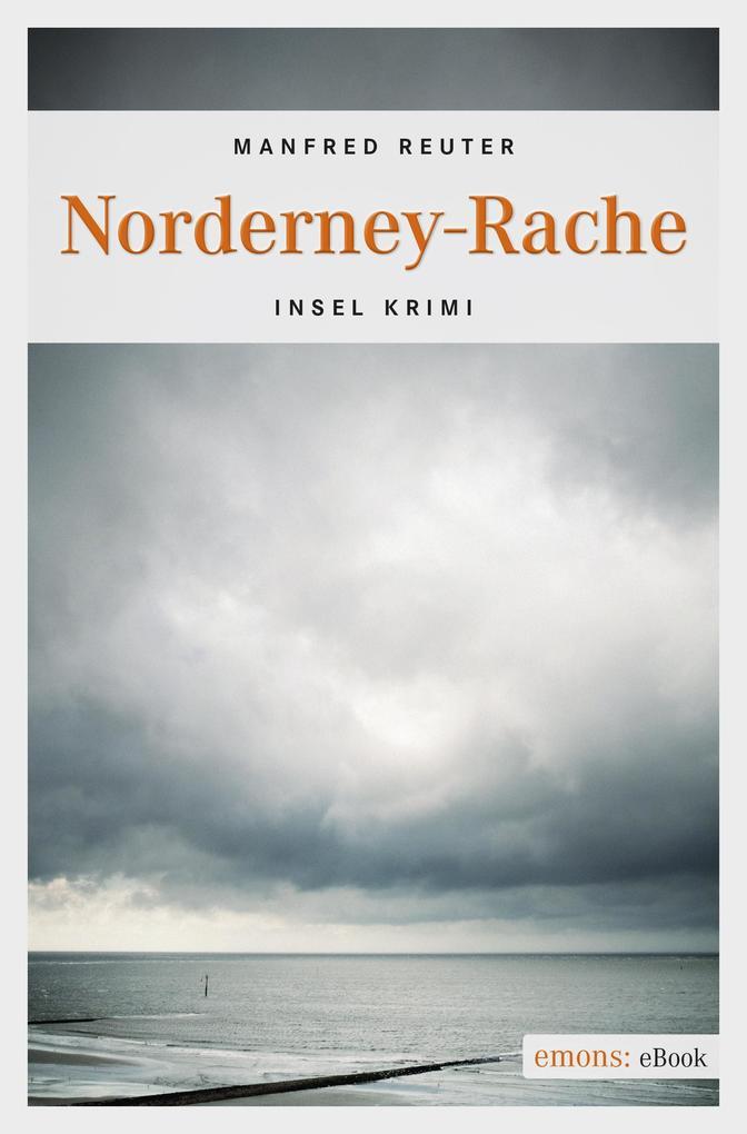 Norderney-Rache als eBook von Manfred Reuter