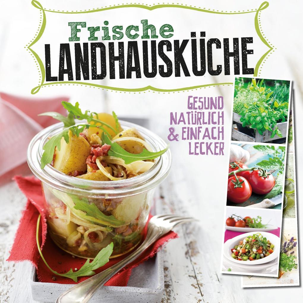 Frische Landhausküche als eBook von N.N