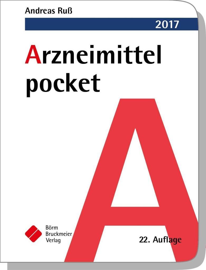 Arzneimittel pocket 2017 als Buch von Andreas Ruß