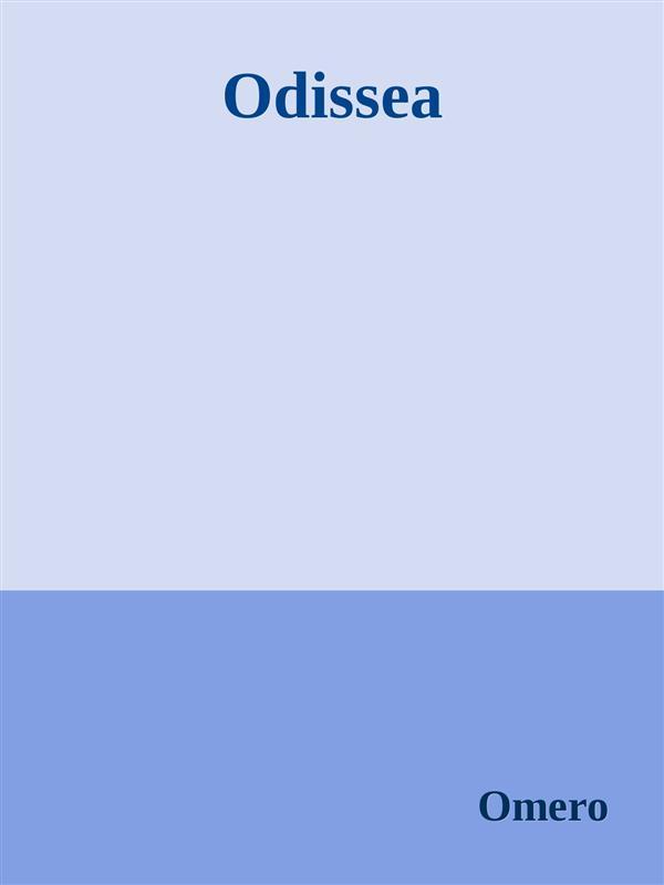 Odissea als eBook von Omero Omero