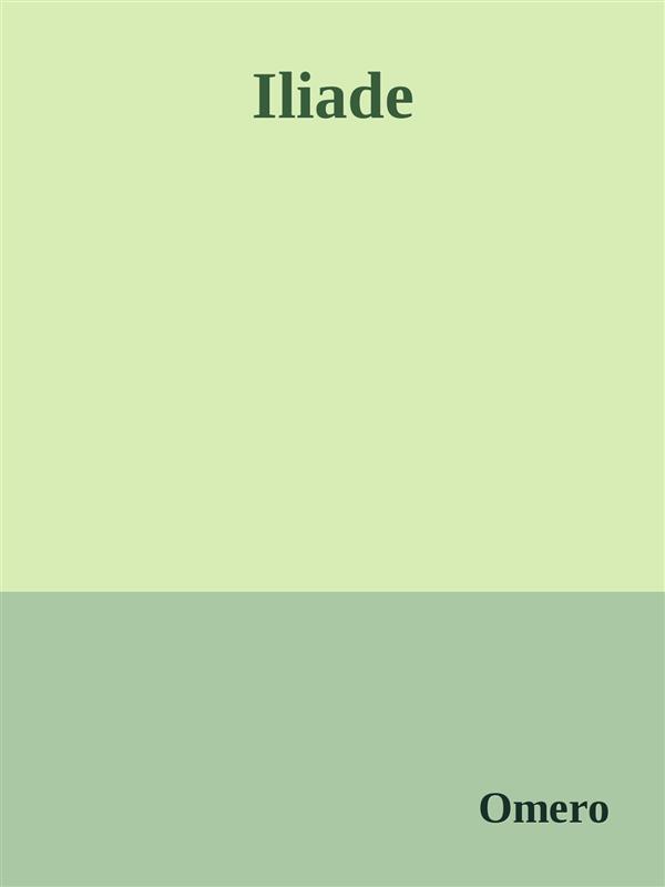 Iliade als eBook von Omero Omero