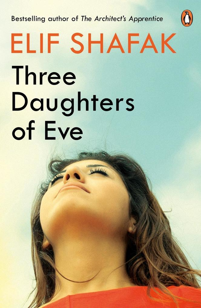 Three Daughters of Eve als eBook von Elif Shafak