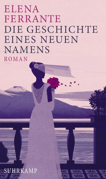 Die Geschichte eines neuen Namens als Buch von Elena Ferrante