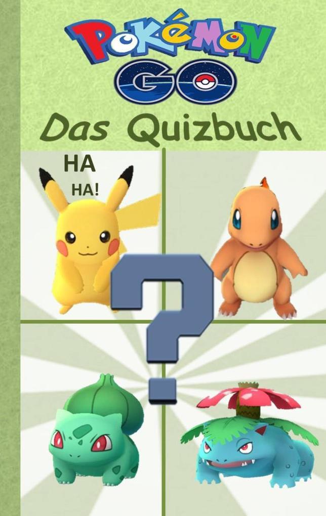 Pokémon GO - Das Quizbuch als eBook von Theo von Taane