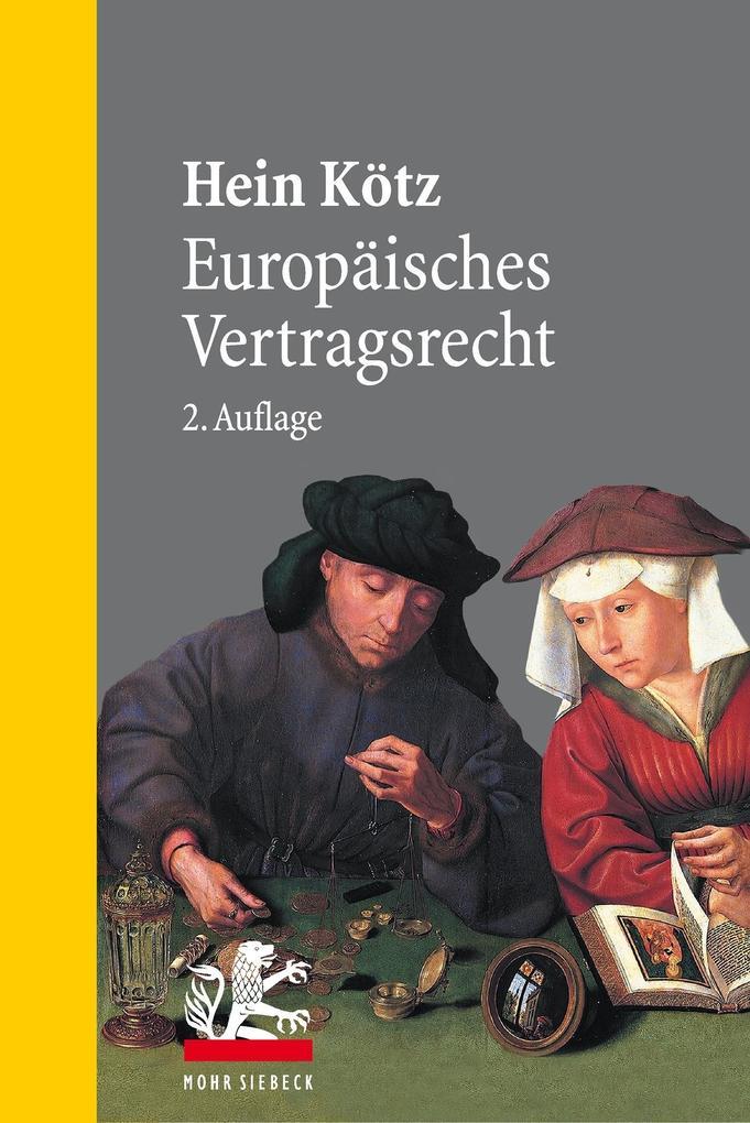 Europäisches Vertragsrecht als eBook von Hein Kötz