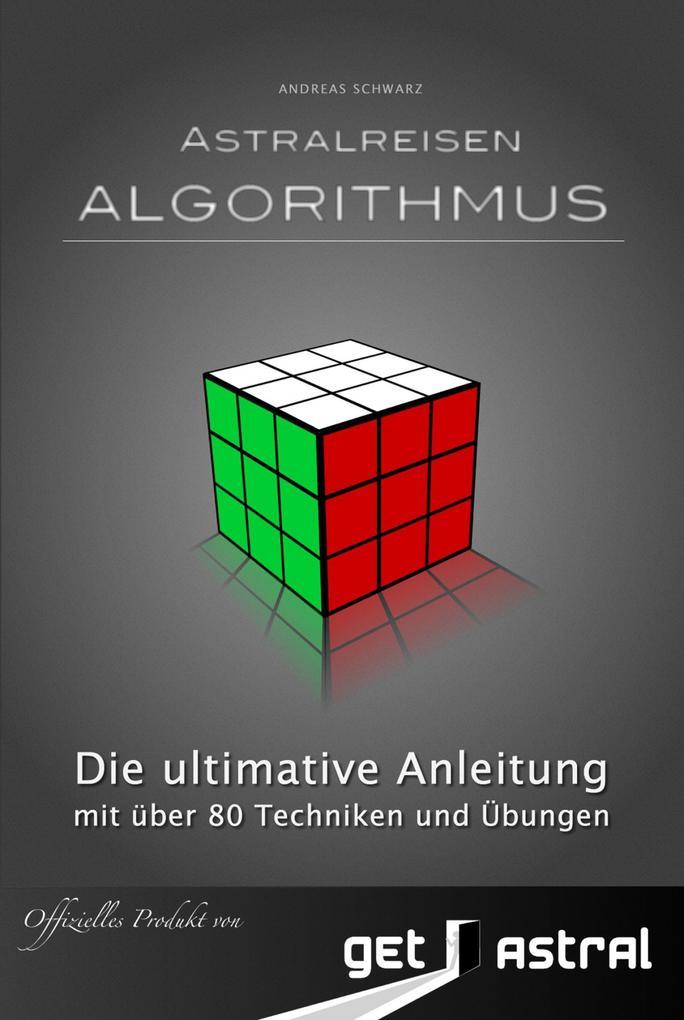 Astralreisen Algorithmus als eBook von Andreas ...