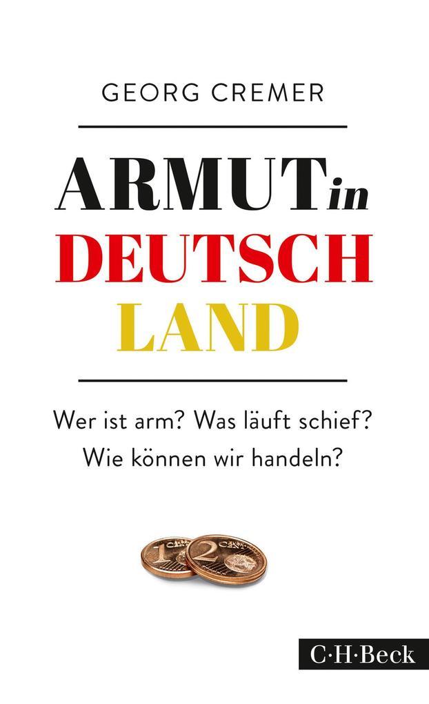 Armut in Deutschland als eBook von Georg Cremer