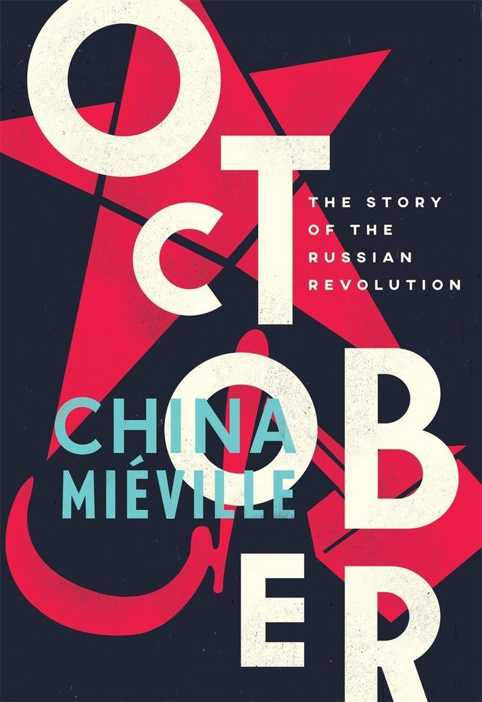 October als Taschenbuch von China Mieville