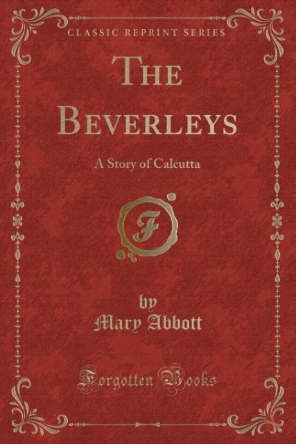 The Beverleys als Taschenbuch von Mary Abbott