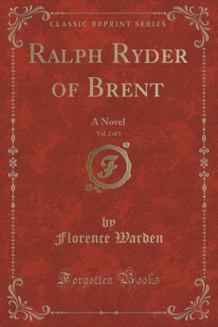 Ralph Ryder of Brent, Vol. 2 of 3 als Taschenbuch von Florence Warden