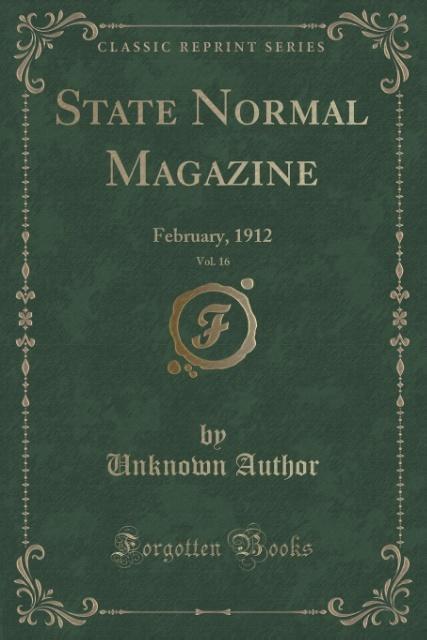 State Normal Magazine, Vol. 16 als Taschenbuch von Unknown Author