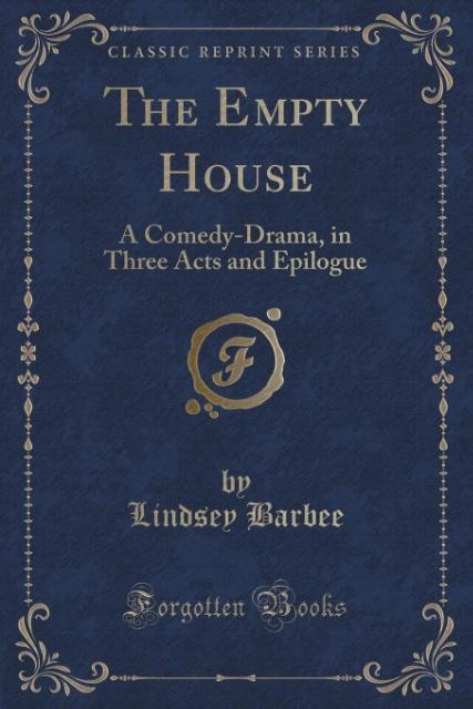 The Empty House als Taschenbuch von Lindsey Barbee
