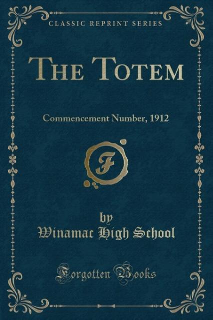 The Totem als Taschenbuch von Winamac High School