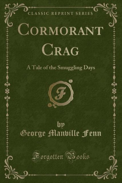 Cormorant Crag als Taschenbuch von George Manville Fenn
