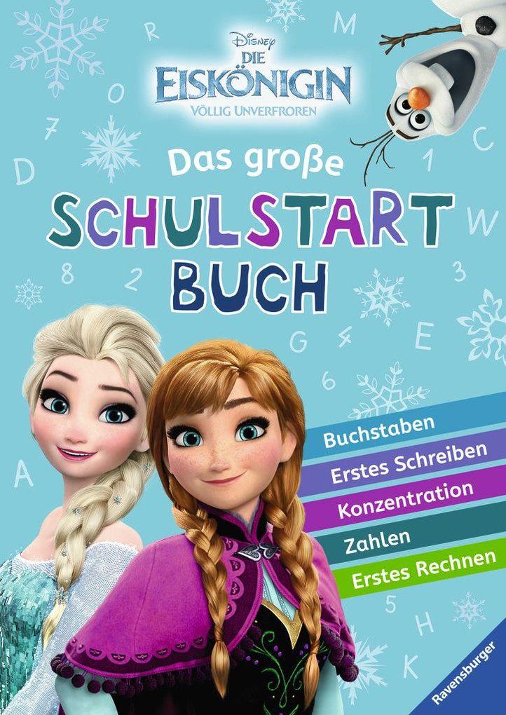 Disney Die Eiskönigin: Das große Schulstartbuch als Buch von