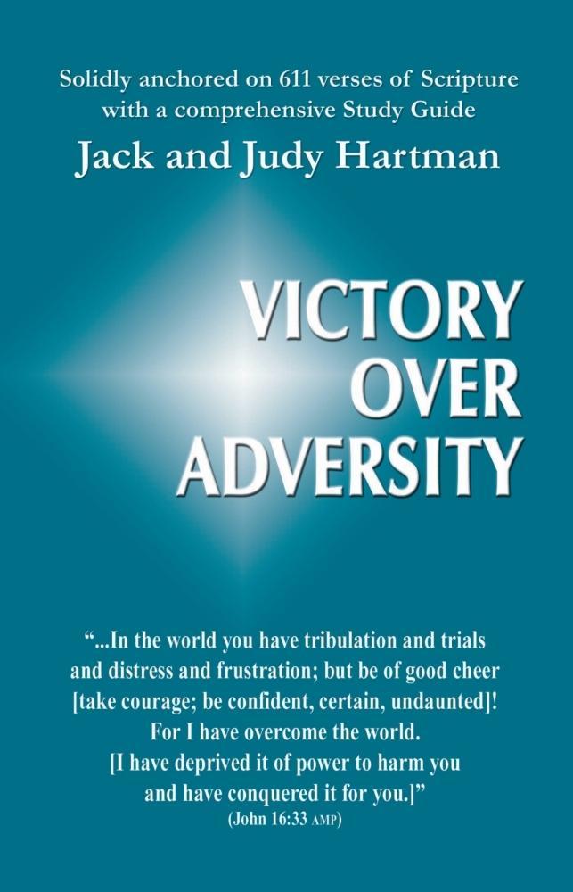 Victory over Adversity als eBook von Jack and Judy Hartman