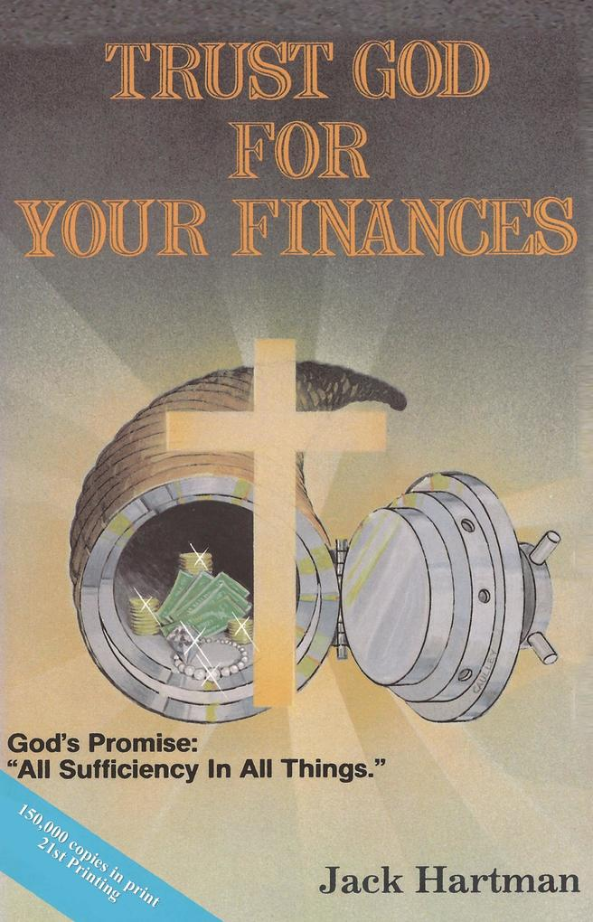 Trust God for Your Finances als eBook von Jack and Judy Hartman